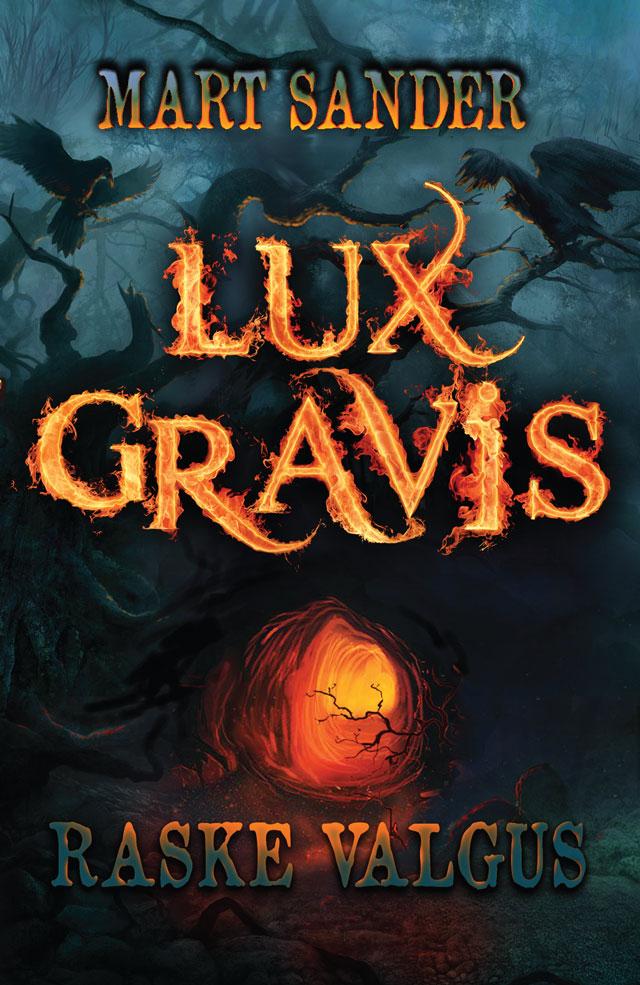 Privaatpostitus: Lux Gravis ehk Raske Valgus